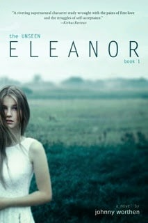Book Review: Eleanor The Unseen by Johnny Worthen