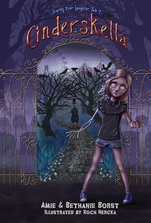 Cover Reveal – Cinderskella by Amie and Bethanie Borst