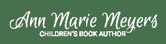Ann Marie Meyers, Children's Book Author